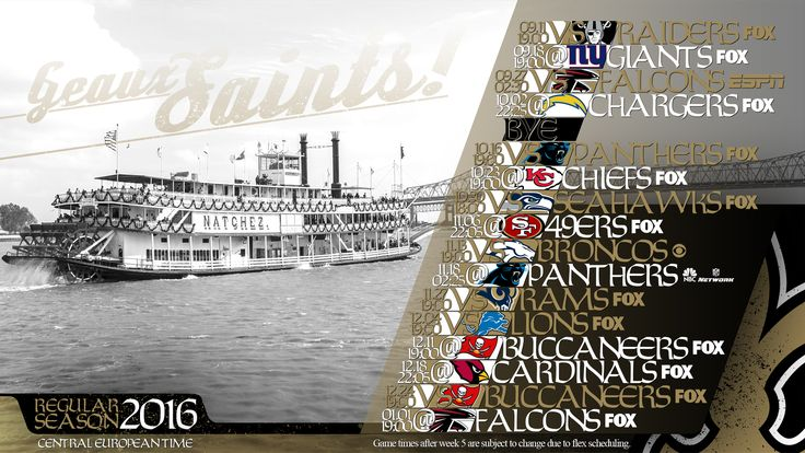 Schedule wallpaper for the New Orleans Saints Regular Season, 2016. All times CET. Made by #tgersdiy