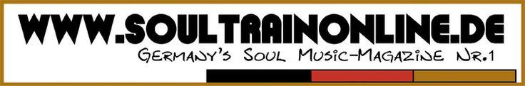 The SOUL TRAIN @ soultrainonline.de >Soul, Funk, Jazz & Urban Grooves< >Germany's Soul Music Magazine Nr.1