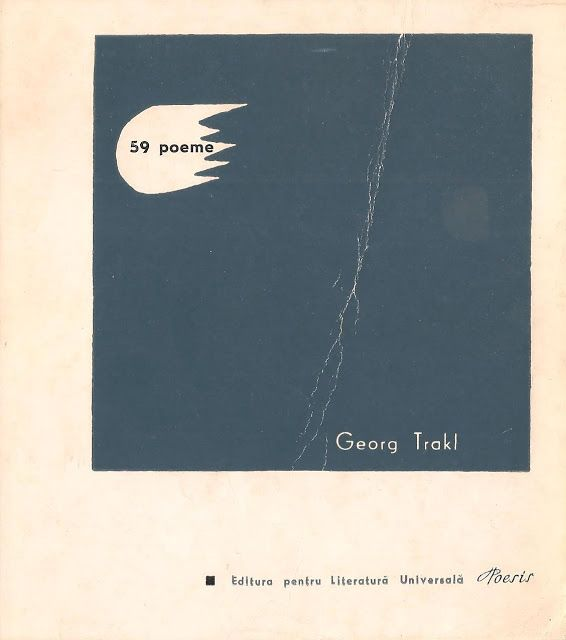Petre Stoica, remember necesar: Georg Trakl - 59 poeme (1967), Traducere, prefata ...