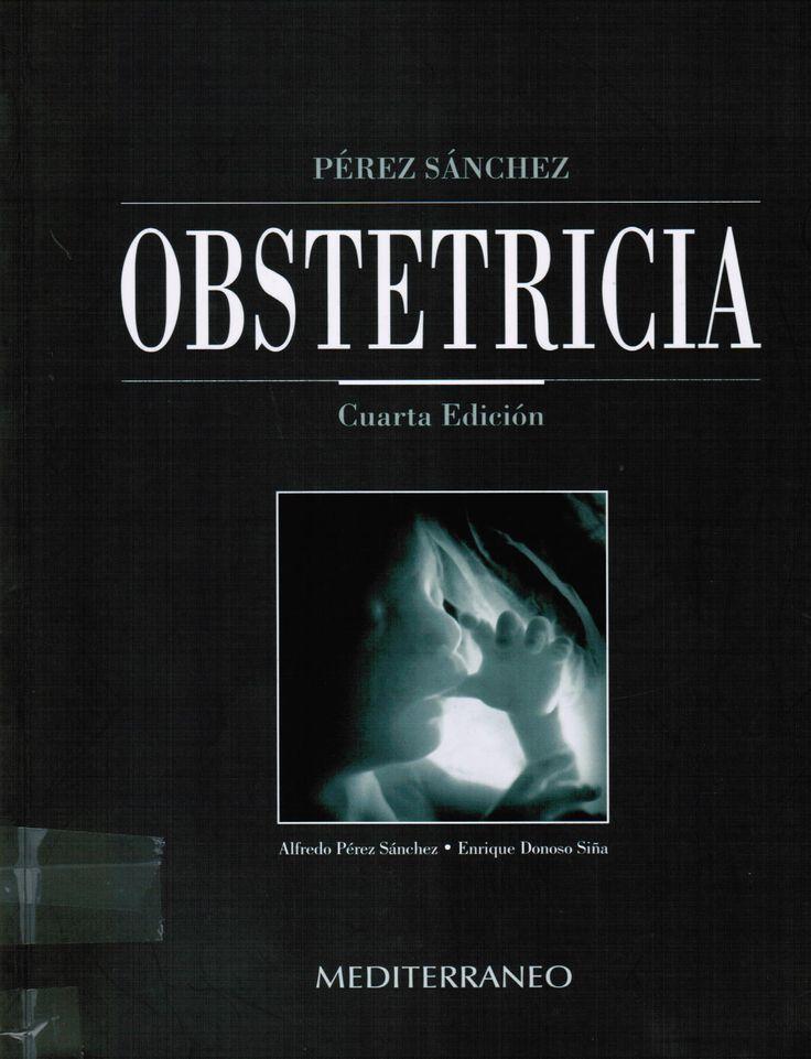 Pérez Sánchez A, Donoso Siña E. Obstetricia. 4a. ed. Santiago de Chile: Mediterráneo; 2011. (Ubic: 440 PER)
