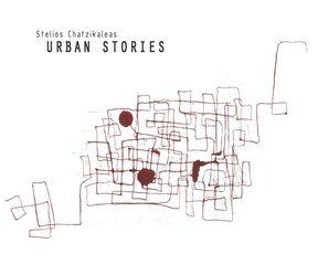 Stelios Chatzikaleas - Urban Stories