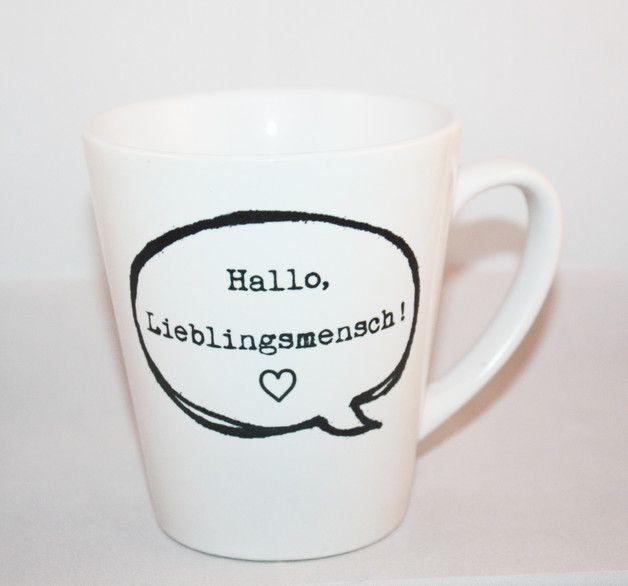 """Süße Tasse aus hochwertigem Porzellan mit der Aufschrift/Grafik """"Hallo, Lieblingsmensch!"""" in schwarz/weiß. Gerne fertige ich Dir auch Deine Wunsch Tasse mit individueller Aufschrift, gegen einen..."""