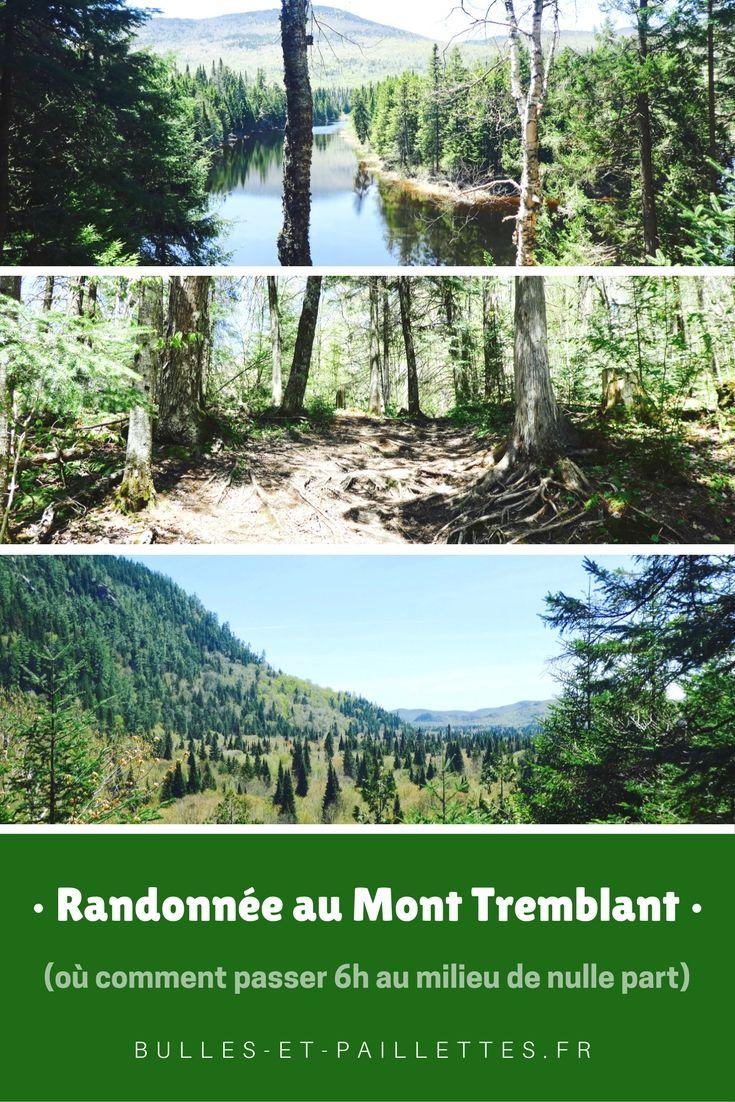 Récit d'une randonnée au Mont Tremblant, sympathique mais mouvementée ;-)