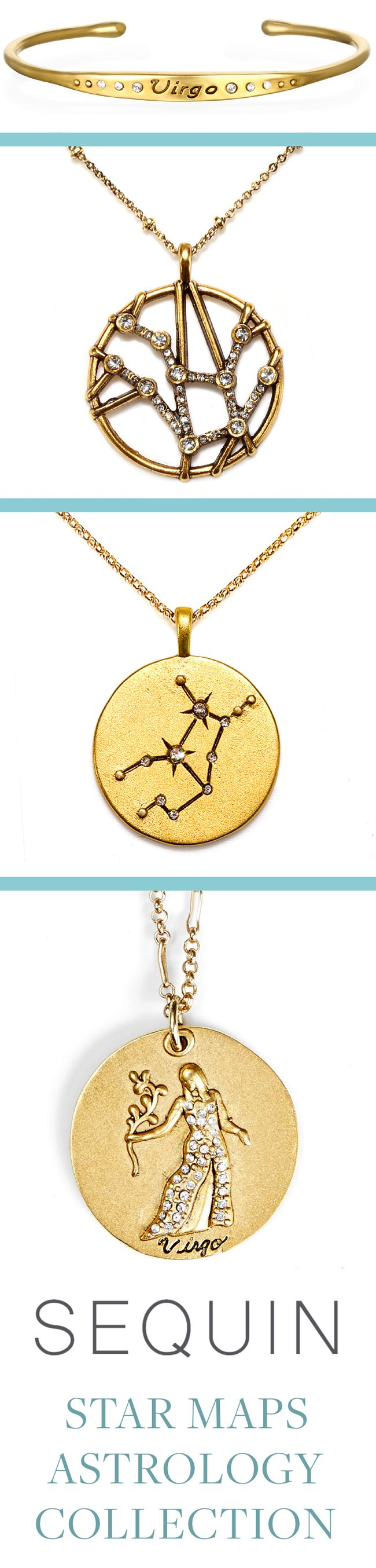 Virgo Astrology Jewelry! Sequin's Star Maps Collection illustrates the twelve astrological signs with beautifully detailed interpretations of constellations and zodiac symbols. Each is 22K antique gold- rose-gold or silver-dipped and cast from an original Sequin illustration. Designed & handcrafted in the USA with components from around the world.