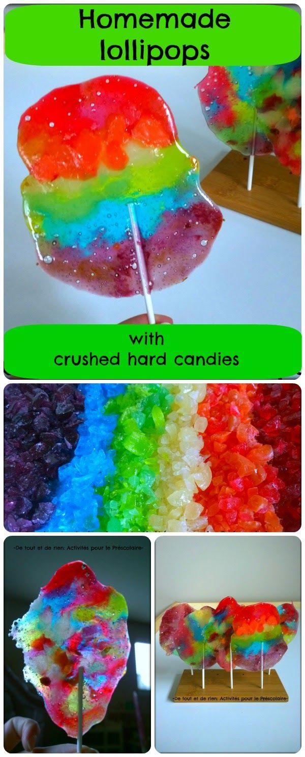 De tout et de rien: Activités pour le Préscolaire: Homemade lollipops with crushed candies - Faire de...