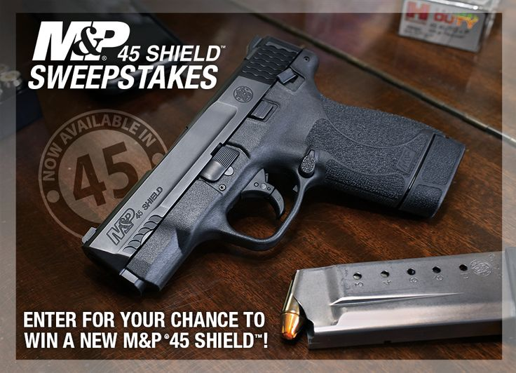Enter for your chance to win a Smith & Wesson M&P®45 SHIELD™! %(url)s