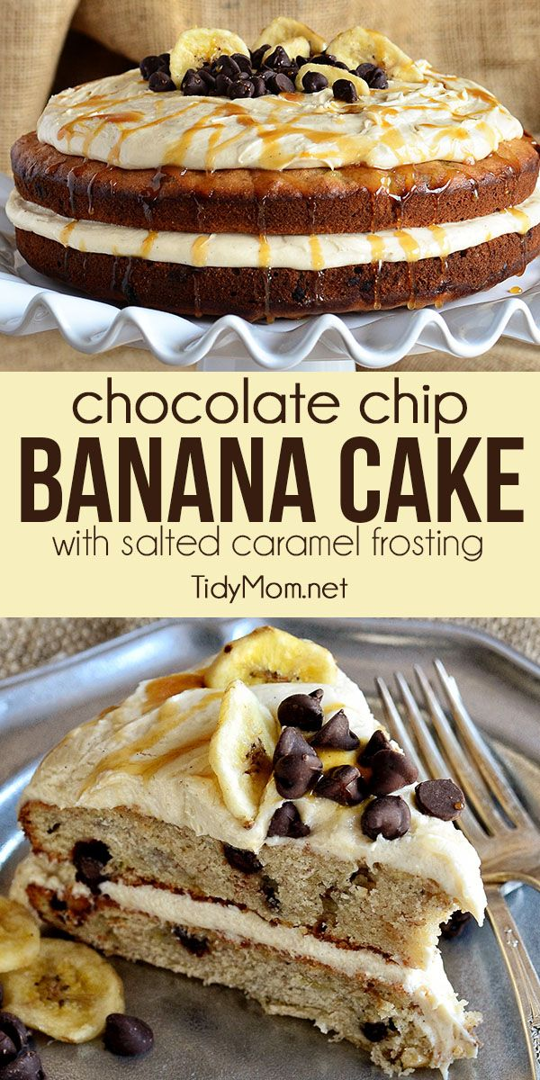 Chocolate Chip Banana Layer Cake with Salted Caramel Frosting. A moist dense banana cake with chocolate chips goes over the top when layered with salted caramel buttercream for a cake any banana bread lover will go wild over! Print recipe at TidyMom.net