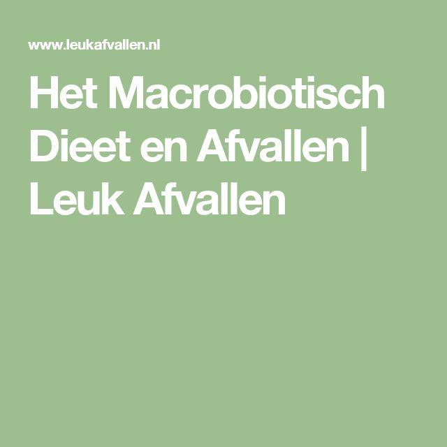 Het Macrobiotisch Dieet en Afvallen | Leuk Afvallen