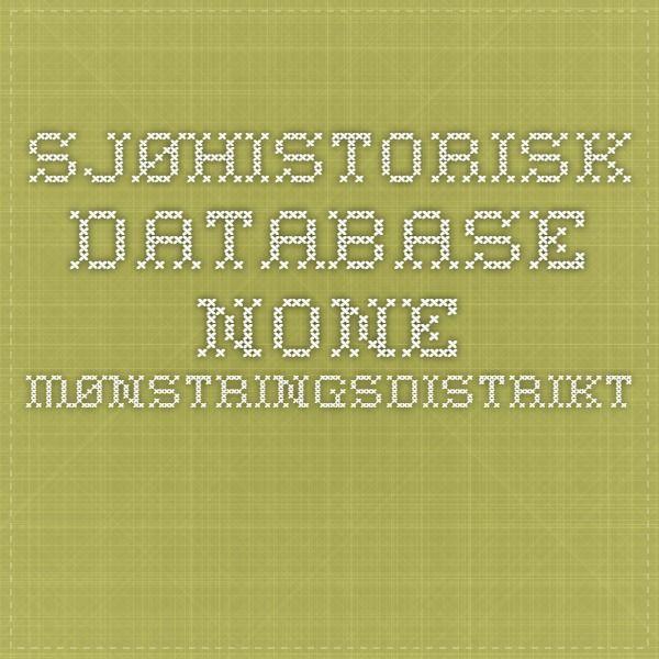 Sjøhistorisk database - None mønstringsdistrikt.