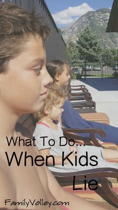 What To Do When Kids Lie
