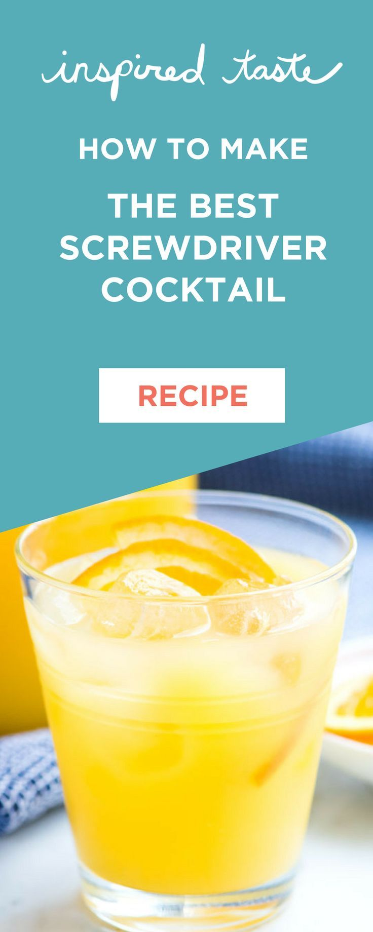How To Make The Best Screwdriver Cocktail Recipe Alcohol Drink Recipes Screwdriver Drink Screwdriver Drink Recipe