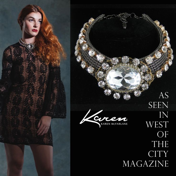 As Seen In West Of The City Magazine! Necklace ( #1110n ) by Karen McFarlane Photo: Nikki Wesley Styling: Sandra Krueger Model: Cameo, Vogue Models & Talent Hair: Andrea Ciabattoni Makeup: Angela Ciabattoni
