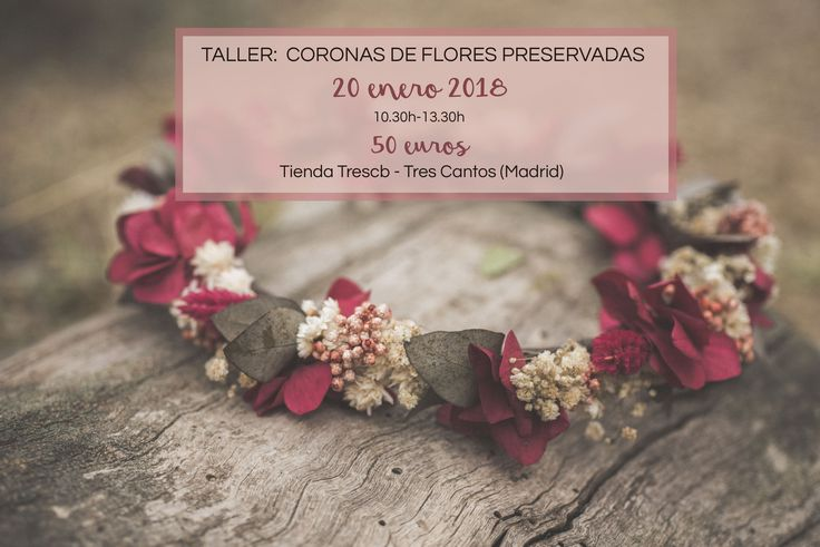 Aprende a hacer tu propia corona de flores preservadas. Más info y reservas en info@myrusticevent.com.