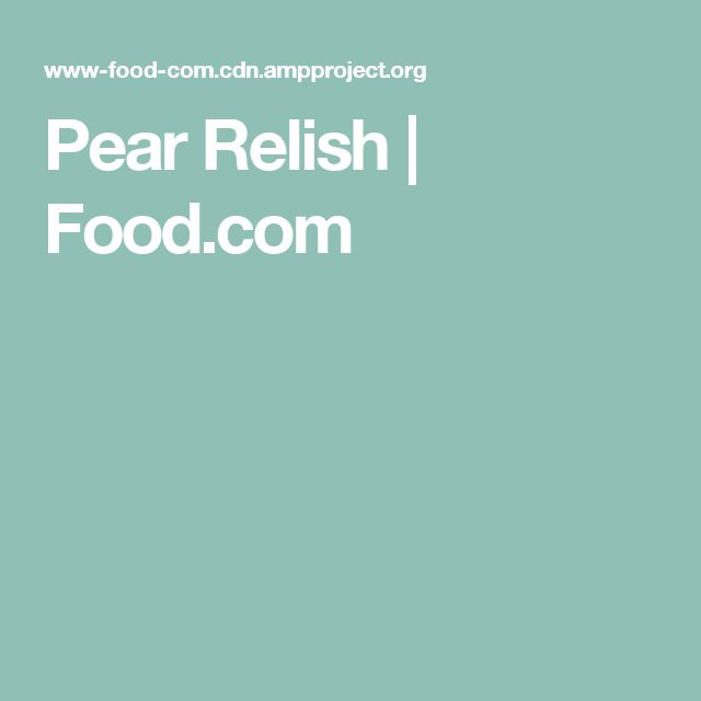 Pear Relish | Food.com