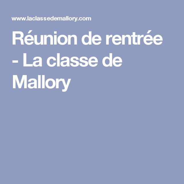 Réunion de rentrée - La classe de Mallory