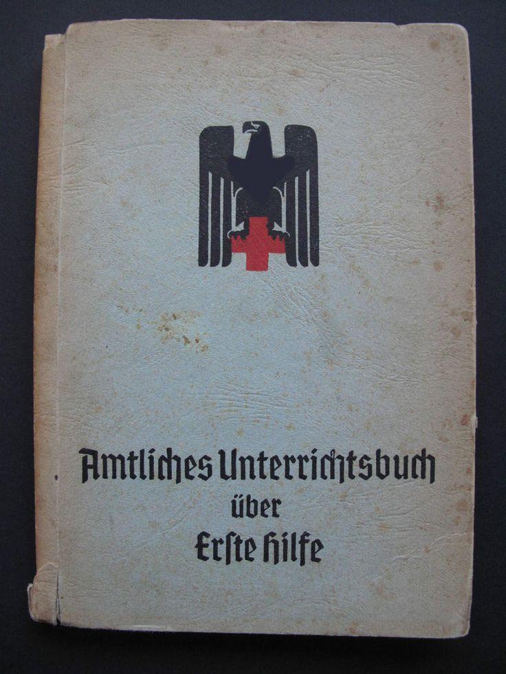 Krankenschwester DRK Rotes Kreuz Amtliches Unterrichtsbuch über Erste Hilfe 1944