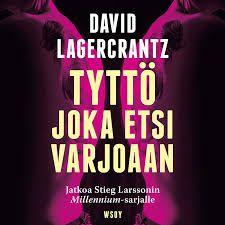 David Lagercranz: Tyttö, joka etsi varjoaan