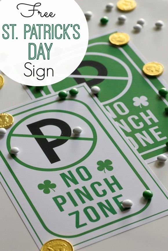 "Free printable St. Patrick's Day ""no pinch zone"" sign. 