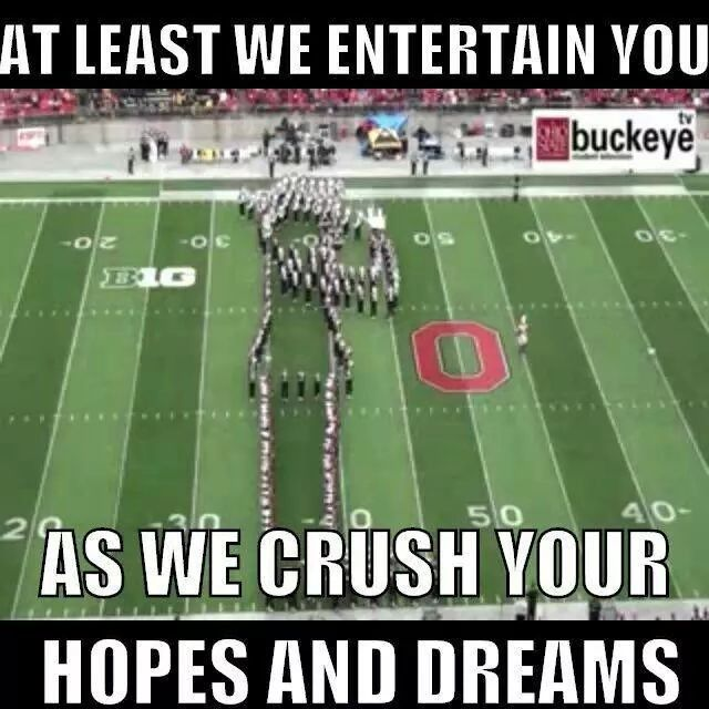 Ohio State - Crushed dreams and entertainment!