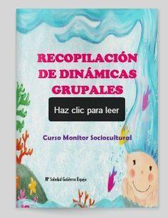Mónica Diz Orienta: RECOPILACIÓN DE DINÁMICAS GRUPALES