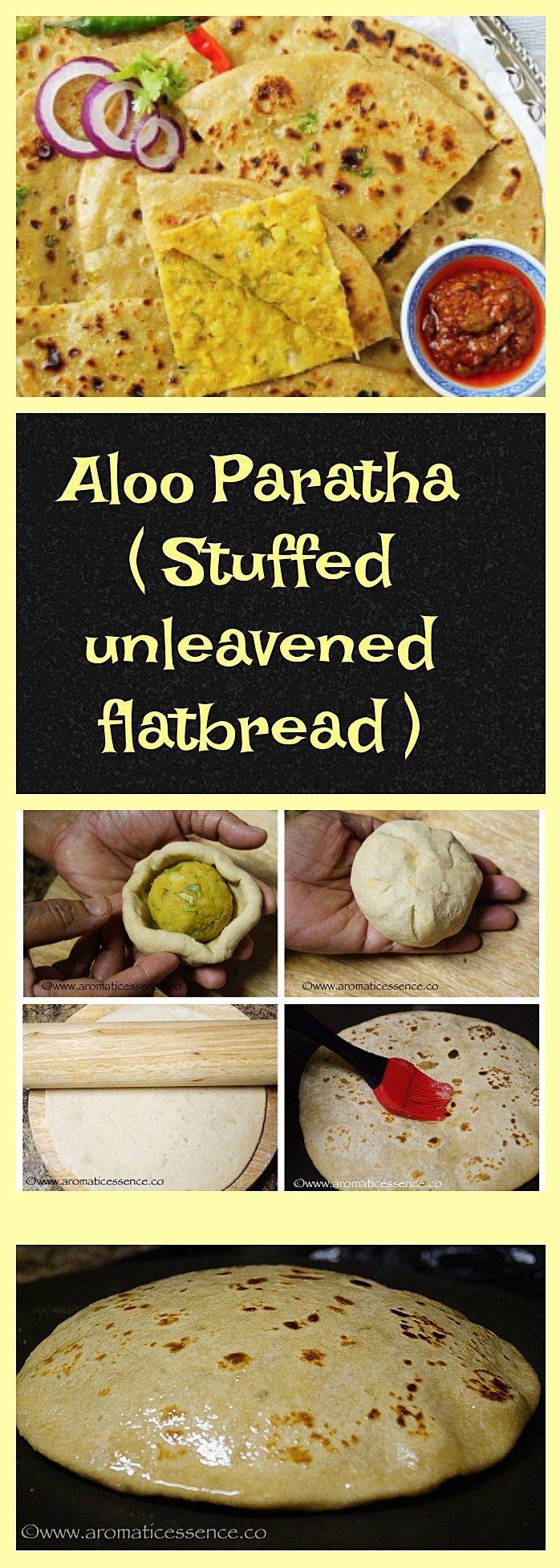 Aloo Paratha (Potato stuffed unleavened flatbread) | Aromatic Essence