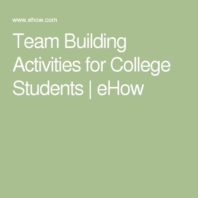 Team Building Activities for College Students | eHow