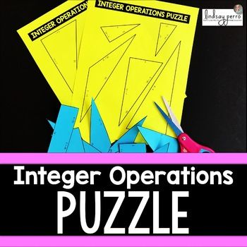 About this resource : This resource provides students with a hands on opportunity to review basic operations with integers. Included in the puzzle are 15 problems involving either adding, subtracting, multiplying or dividing two integers. Two versions of the puzzle are included.