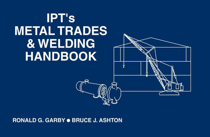 IPT Metal Trades & Welding Training Manual & Handbook