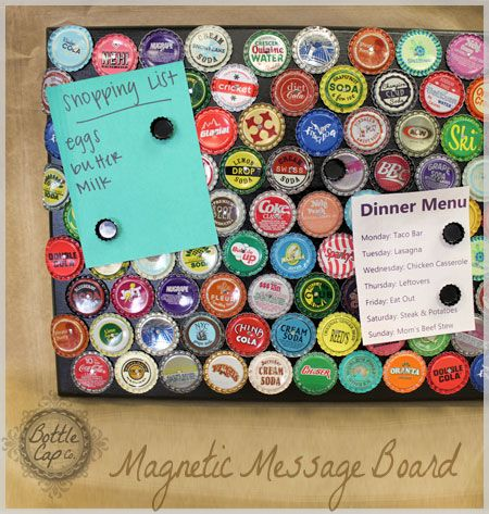 use Mini Bottle Caps with a magnet on the back as magnets to hold up lists on a magnetic board
