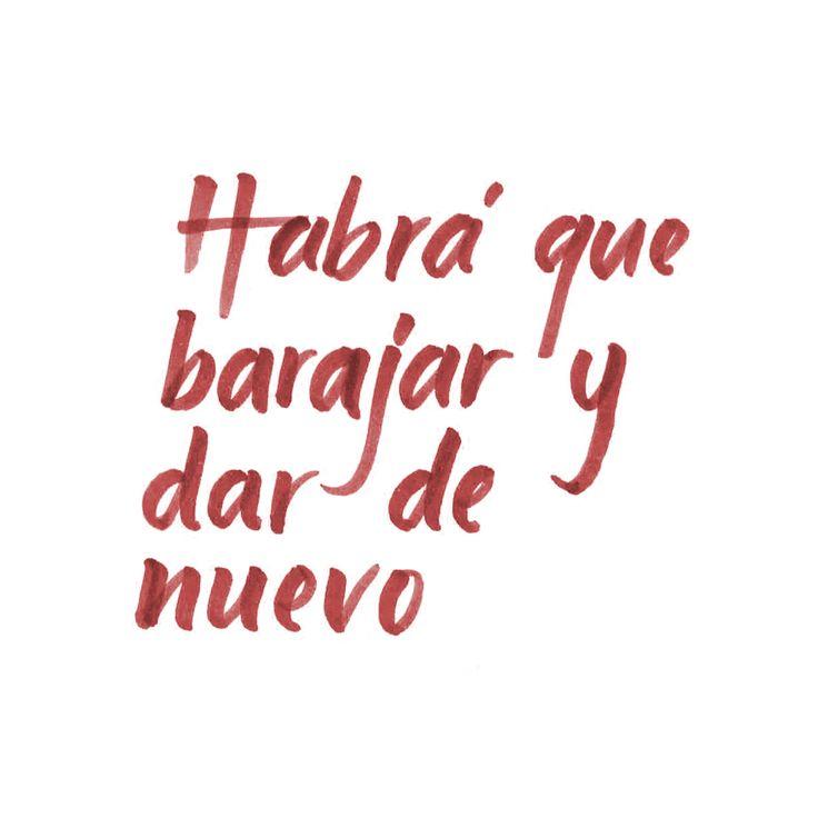 """""""Habrá que barajar y dar de nuevo"""" · Las Pastillas del Abuelo · #Lyrics #LPDA #brushpen"""