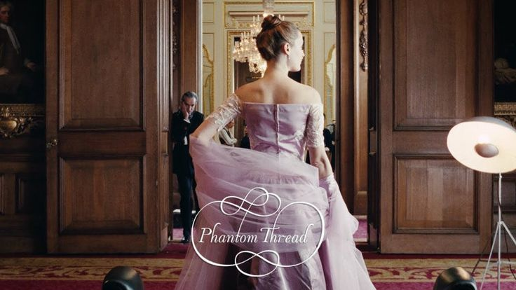 Phantom Thread - A Great Oscar/Design Movie You'll Love! http://covetedition.com/fashion/tailored-dramatic-beauty-phantom-thread/