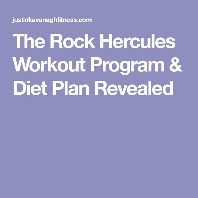 The Rock Hercules Workout Program & Diet Plan Revealed