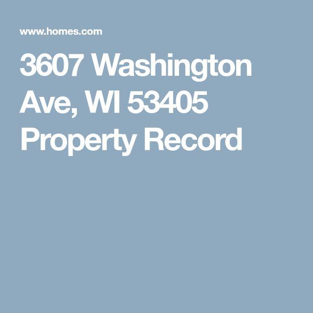 3607 Washington Ave, WI 53405 Property Record