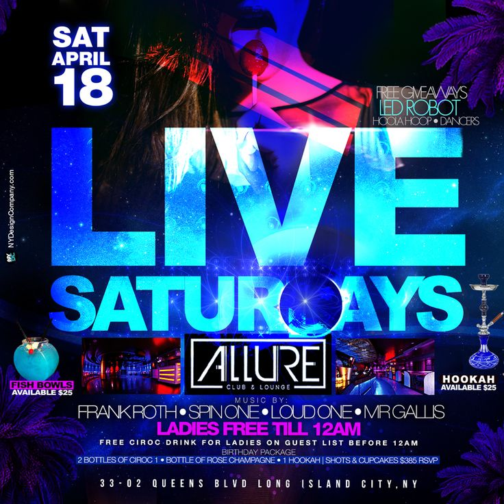 NYC's Hottest and funnest party continues. Experience the party that has transformed NYC nightlife. Going 2+ years strong so far. CLUB ALLURE 33-02 Queens Blvd - 1 Block from 59th Street Bridge - 3 Minutes from Manhattan This week @iamfrankroth will turn up Hip-Hop, House, Latin, Reggae & R&B LADIES ALWAYS FREE TIL 12 AND GENTS FREE TIL 11PM on List More at http://www.areyouvip.com/event/live-saturdays/ RSVP NOW @areyouvip @cluballurenyc #areyouvipevents
