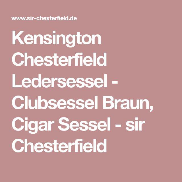 Kensington Chesterfield Ledersessel   Clubsessel Braun, Cigar Sessel   Sir  Chesterfield