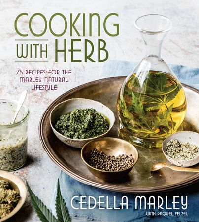 Cooking with Herb by Cedella Marley and Raquel Pelzel | PenguinRandomHouse.com  Amazing book I had to share from Penguin Random House