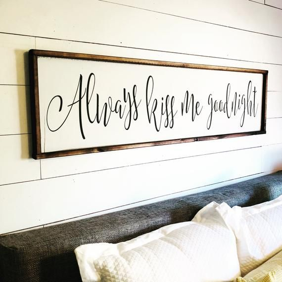 Always Kiss Me Goodnight Above The Bed Sign Free Shipping