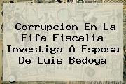 http://tecnoautos.com/wp-content/uploads/imagenes/tendencias/thumbs/corrupcion-en-la-fifa-fiscalia-investiga-a-esposa-de-luis-bedoya.jpg Luis Bedoya. Corrupcion en la Fifa Fiscalia investiga a esposa de Luis Bedoya, Enlaces, Imágenes, Videos y Tweets - http://tecnoautos.com/actualidad/luis-bedoya-corrupcion-en-la-fifa-fiscalia-investiga-a-esposa-de-luis-bedoya/