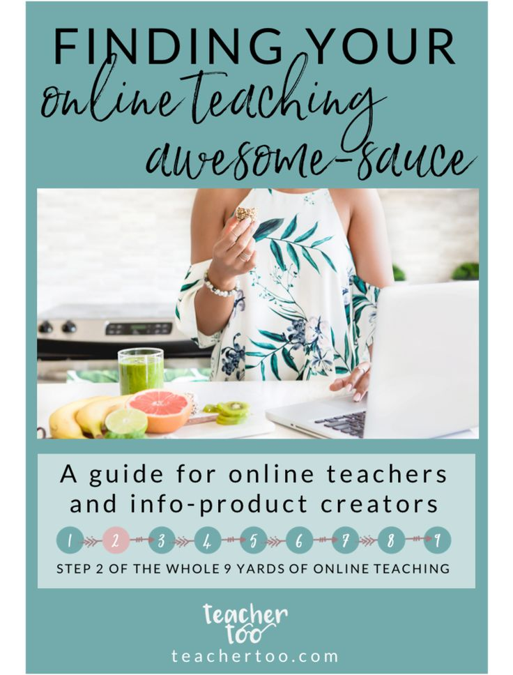 Figuring out what to teach in your online course a.k.a Your Online Teaching Awesome-Sauce | Online Teachers | Online Course Creators
