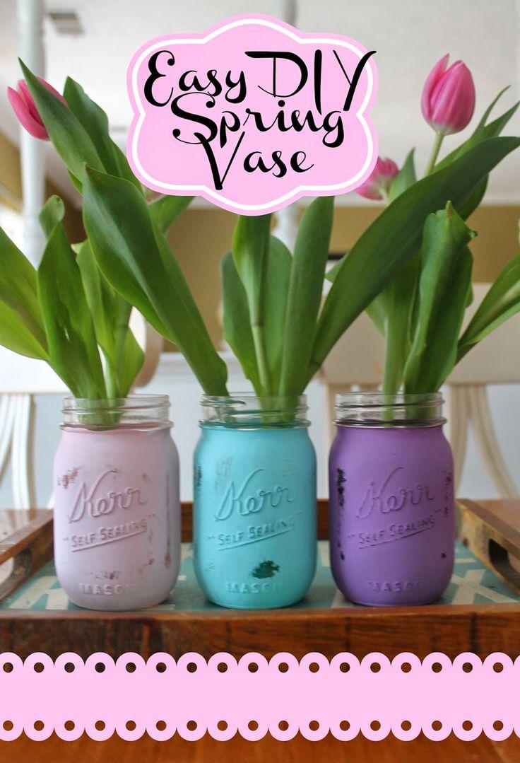 Fast and easy diy easter decorations - Diy Spring Mason Jar Vase