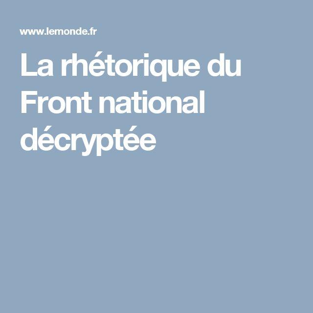 La rhétorique du Front national décryptée