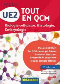Frédérique Pluciennik et Alexandre Fradagrada - UE2 tout en QCM - Biologie cellulaire, Histologie, Embryologie.