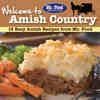 Get ready to break out your pots and pans because we're doing some old-fashioned cooking. With this free eCookbook, Welcome to Amish Country: 16 Easy Amish Recipes from Mr. Food, you'll be living like the Amish people in no time! We're sending your our best cooking dishes so you can truly experience the Amish culture.