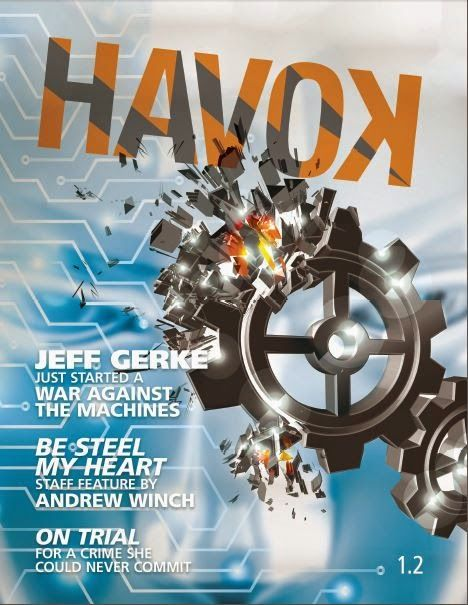 Havok 1.2 | Features Steampunk vs. Cyberpunk contest results, and my story (top 6 finalist), Flesh and Bone.