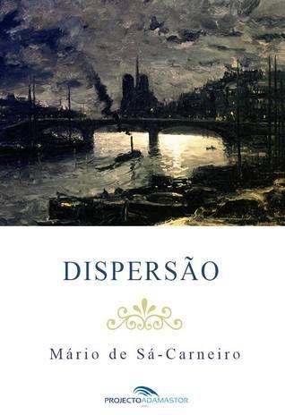 'Dispersão' de Mário de Sá-Carneiro