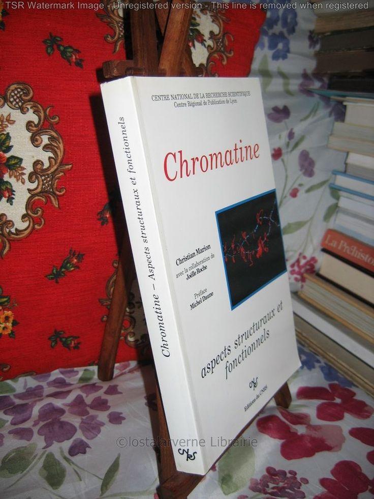 """Chromatine"" Christian Marion ADN Importante synthèse Ed. CNRS 1991"