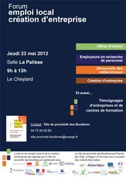 Forum emploi local création d'entreprise 2013 à Le Cheylard / Ardeche. Le jeudi 23 mai 2013 au Cheylard.
