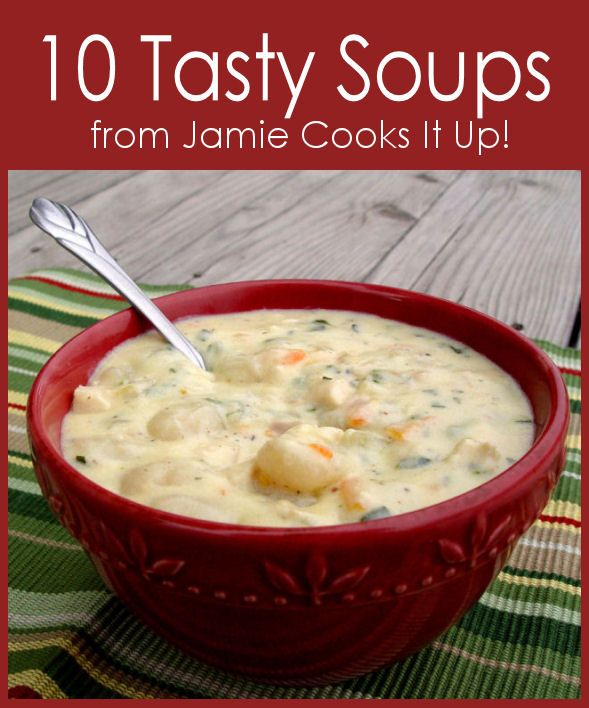 Ten Tasty Soups perfect for fall and winter. From @jamiecooksitup