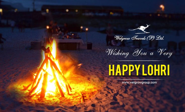 Welgrow Travels India Wishing You a Very Happy Lohri. #WelgrowTravels #HappyLohri #Lohri #Lohri2017