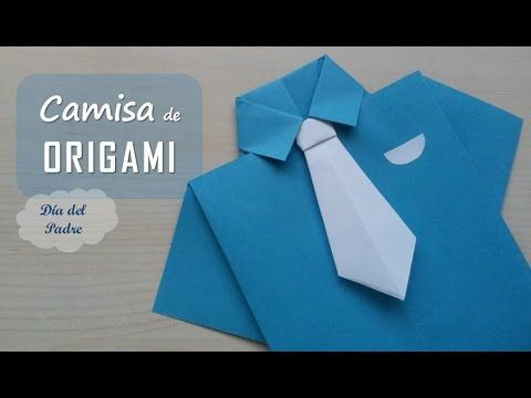 Camisa y corbata origami. Shirt and tie origami. [Día del Padre – Father's …